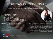 Comissão promove palestra 'PRÁTICAS COMPOSITIVAS: Qual valor das práticas compositivas?