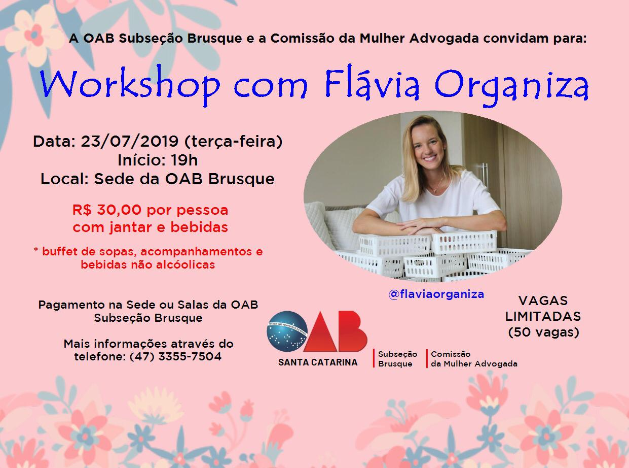 Comissão da Mulher Advogada promove 'Workshop com Flávia Organiza'
