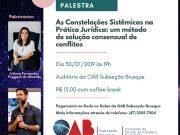 Comissão promove palestra 'As Constelações Sistêmicas na Prática Jurídica'