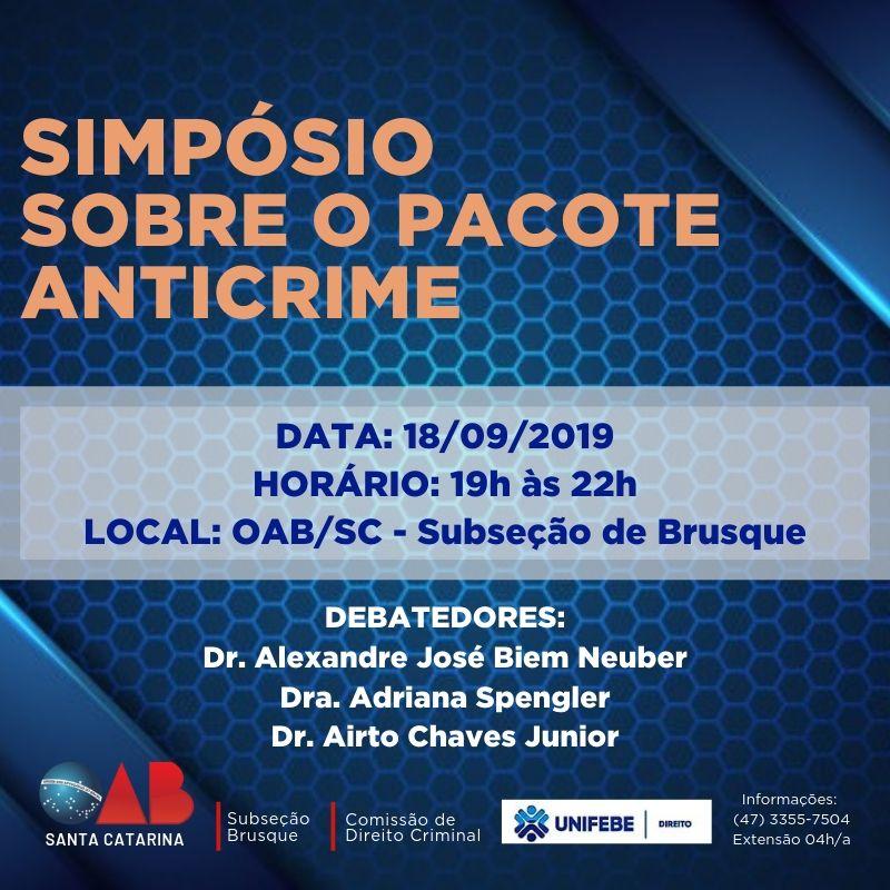 OAB Brusque e Curso de Direito da Unifebe promovem 'Simpósio sobre o Pacote Anticrime'