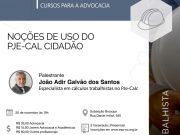 """OAB Brusque e ESA promovem curso """"Noções de uso do PJe-Cal Cidadão"""""""
