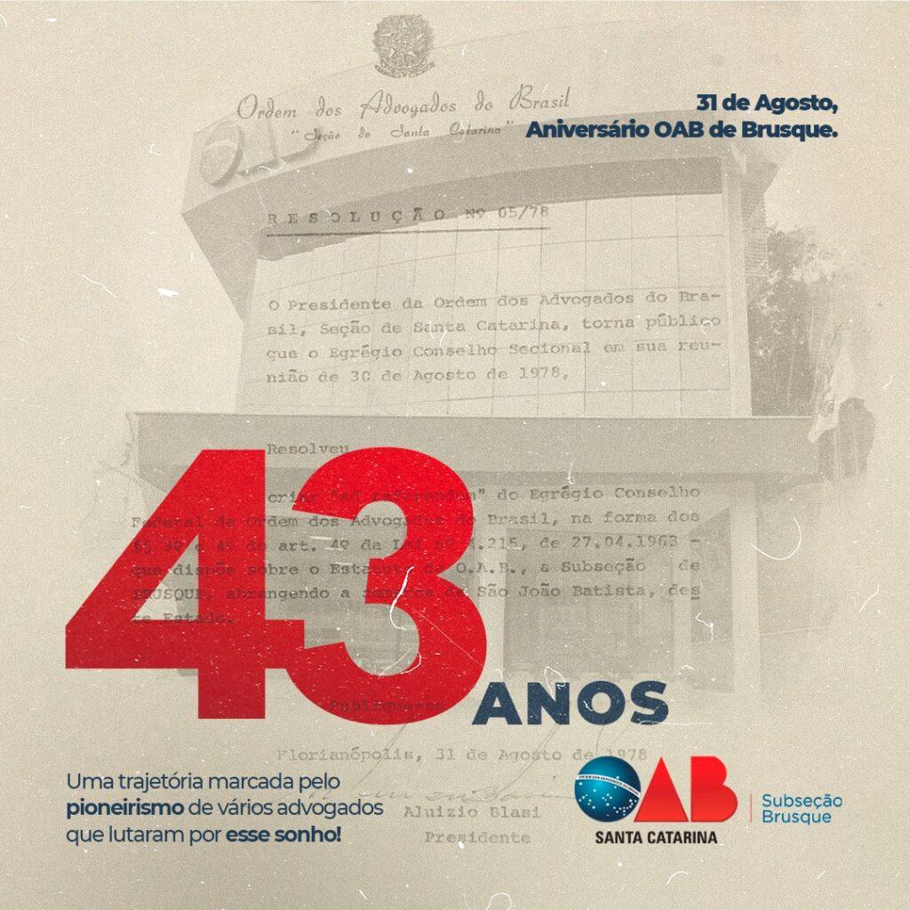 OAB de Brusque completa 43 anos e encerra mês de agosto marcado por série de eventos e ações